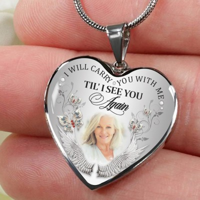 Personalized I Will Carry You With Me Til' I See You Again Memorial Heart Photo Necklace