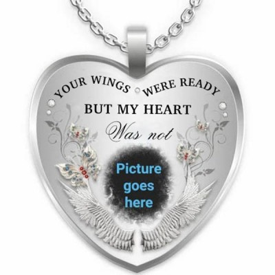 Your Wings Were Ready Personalized Engraving Memorial Photo Necklace