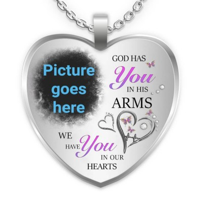 God Has You in His Arms We Have You In Heart Personalized Engraving Memorial Photo Necklace