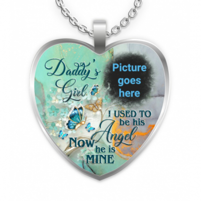 DADDY'S GIRL I USED TO BE HIS ANGEL NECKLACE-Personalized Memorial Heart Photo Necklace