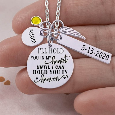 Personalized Engraved I'll Hold You In My Heart Memorial Necklace With Birthstone