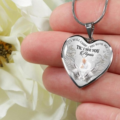 Personalized Memorial Necklace I Will Carry You With Me Til' I See You Again Customize Heart Photo Necklace